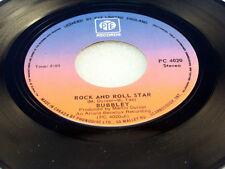 BUBBLEY - Rock And Roll Star / Kiss Your Baby -  NEAR MINT- 1977 Canada Press 45