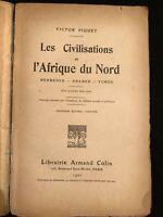 LES CIVILISATIONS DE L'AFRIQUE DU NORD - BERBERES, ARABES, TURCS - 1921