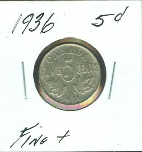 1936 CANADA 5 CENTS   FINE PLUS  55 CENTS FOR SHIPPING