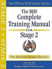 BHS Complete Training Manual for Stage 2 by Islay Auty (Paperback, 2009)
