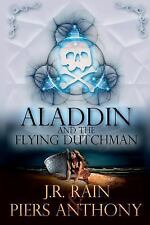 Aladdin and the Flying Dutchman by Piers Anthony and J. R. Rain (2014, Trade Paperback)
