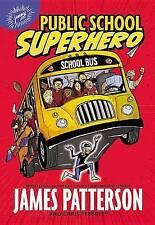 Public School Superhero by Patterson, James 9780316265980 -Paperback