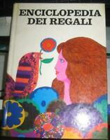 LIBRO: ENCICLOPEDIA DEI REGALI - ARNOLDO MONDADORI - 1969 ****
