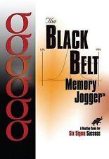 NEW Black Belt Memory Jogger: A Desktop Guide for Six SIGMA Success