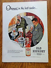 1956 Old Hickory Whiskey Whisky Ad Best Circles Party Theme