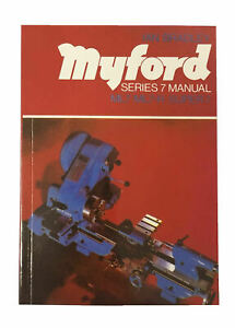 New Series 7 Manual Suitable For ML7/ML7-R / Super 7 Lathes - Direct From Myford