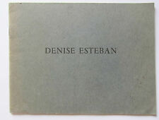DENISE ESTEBAN /CATALOGUE EXPOSITION GALERIE JACOB PARIS 1974 /Préface RENÉ CHAR