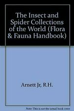 Insect and Spider Collections of the World by Arnett, Ross H., Jr. -ExLibrary