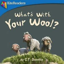 What's with Your Wool? : A Silly Story on How Our Differences Make Us the...