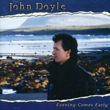 John Doyle - Evening Comes Early [New CD]