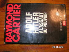 !* Raymond Cartier A.H à l'Assaut du Pouvoir