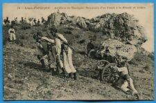 CPA: Armée d'Afrique - Artillerie de Montagne - Manœuvre d'un Canon à la Bricole