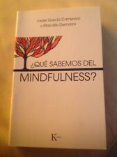 Que Sabemos Del Mindfulness? J. Garcia Campayo Y Marcelo Demarzo