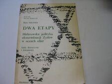Polish Holocaust Judaica Dwa etapy hitlerowska polityka