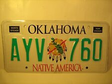 New NATIVE AMERICA License Plate 2008 OKLAHOMA #AYV 760 More in # order [Y59E5]