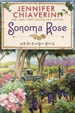 Sonoma Rose (Elm Creek Quilts Novels  (Hardcover)