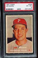 1957 Topps Baseball #348 JIM HEARN Philadelphia Phillies PSA 6 EX-MT