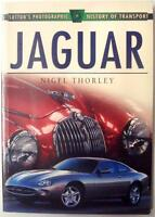 JAGUAR SUTTON'S PHOTOGRAPHIC HISTORY OF TRANSPORT NIGEL THORLEY CAR BOOK