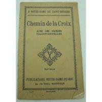 Notre-Dame du Saint-Rosaire - Chemin de la croix - prières traditionnelles 1933