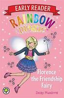 Florence the Friendship Fairy (Rainbow Magic) by Meadows, Daisy Paperback Book