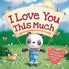 I LOVE YOU THIS MUCH NEW (Paperback) Children's Book