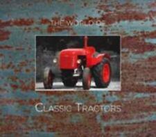 World's Classic Tractors, Johnston, Ian M, New Books