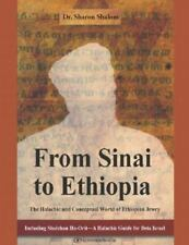 From Sinai to Ethiopia : The Halakhic and Conceptual World of the Ethiopian...
