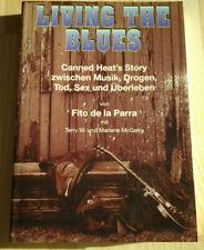 "Fito De La Parra ""Living The Blues Canned Heat's Story"" (Bob Hite/Alan Wilson)"