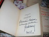 CHRONIQUE DES PASQUIER DUHAMEL dédicacés 5 vol sur VELIN 1947 + BIOGRAPHIE 1927