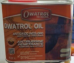 OLIO ANTIRUGGINE PENETRANTE 0,5 LT ADDITIVO PER PITTURE PRIMER OWATROL OIL