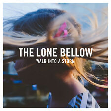 The Lone Bellow - Walk into a Storm - New CD Album - Pre Order - 15th September