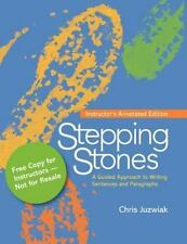 Stepping Stones : A Guided Approach to Writing Sentences and Paragraphs