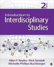 Introduction to Interdisciplinary Studies by Richard (Rick) Szostak, Michelle P…
