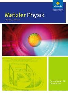 Metzler Physik Sekundarstufe 2.Gesamtband Grundkurs