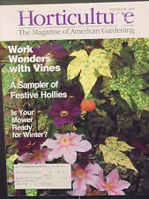Horticulture Magazine wonders with vines a sampler festive hollies November 1995