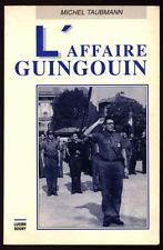 MICHÈLE TAUBMANN, L'AFFAIRE GUINGOUIN - MAQUISARD LIMOUSIN