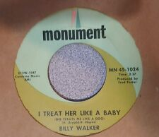 Billy Walker ‎– I Treat Her Like A Baby (She Treats Me Like A Dog) (VG+)