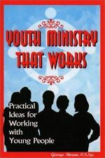 Youth Ministry That Works: Practical Ideas for Working with Young-ExLibrary