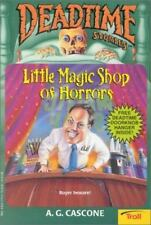 Deadtime Stories: Little Magic Shop of Horrors Vol. 6 by A. G. Cascone (1996