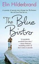 The Blue Bistro, Hilderbrand, Elin, Used; Good Book