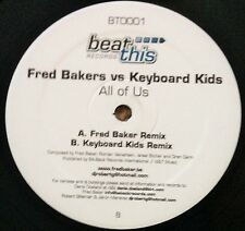 """FRED BAKERS vs KEYBOARD KIDS - ALL OF US, 12"""" VINYL, BEAT THIS RECORDS, BT0001"""