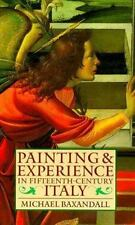 Painting and Experience in Fifteenth-Century Italy: A Primer in the Social Hist