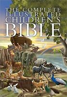 The Complete Illustrated Children's Bible (The Complete Illustrated Children?…