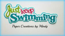 Craftecafe Mindy Just Keep Swimming Summer premade paper piecing scrapbook Title