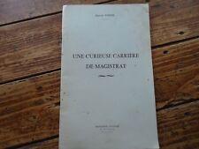 DROIT CURIEUSE CARRIERE DE MAGISTRAT MARCEL VOGNE AVOCAT TRIBUNAL FRANC-COMTOISE