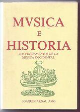 Libro Música e Historia. Los fundamentos de la música occidental. Book Music and