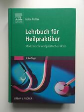 Lehrbuch für Heilpraktiker: Medizinische und juristische Grundlagen, Richter