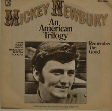 "MICKEY NEWBURY - AN AMERICAN TRILOGÍA - REMEMBER THE GOOD Single 7"" (J273"