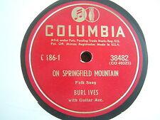 78 GIRI BURL IVES ON SPRINGFIELD MOUNTAIN / LITTLE MOHEE  COLUMBIA 1949