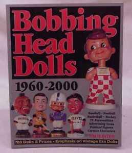 Bobbing Bobblehead Nodder Head Dolls: 1960-2000 Book